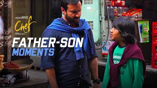 Making of the Father - Son Moments   Chef   Saif Ali Khan