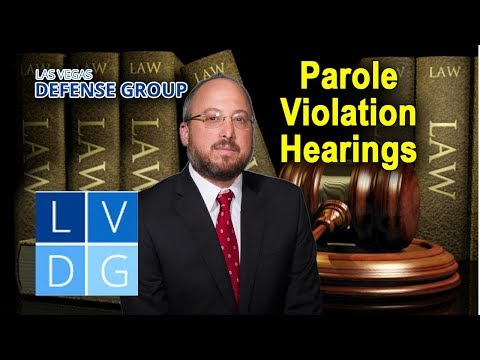 Nevada parole violation hearings – Can I be sent back to prison?