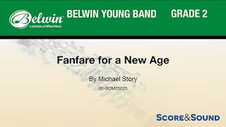 Fanfare for a New Age, by Michael Story – Score & Sound