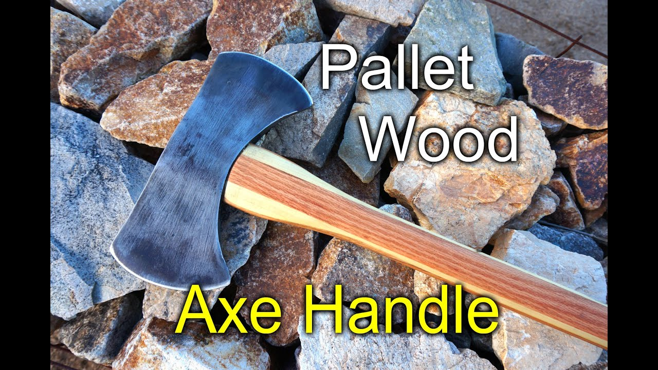 Axe handle with pallet wood - YouTube