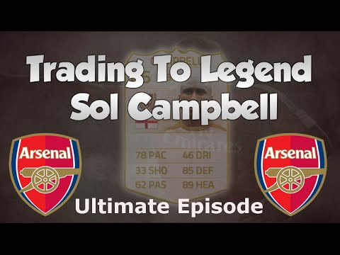 FIFA 14 UT   TRADING To LEGEND SOL CAMPBELL    Ultimate Episode!   Ultimate Team Trading Series