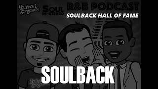 SoulBack (featuring Mr. Dalvin of Jodeci) - The R&B Podcast Episode 4