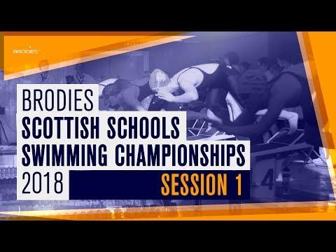 Session 1 | Brodies Scottish Schools Swimming Championships 2018
