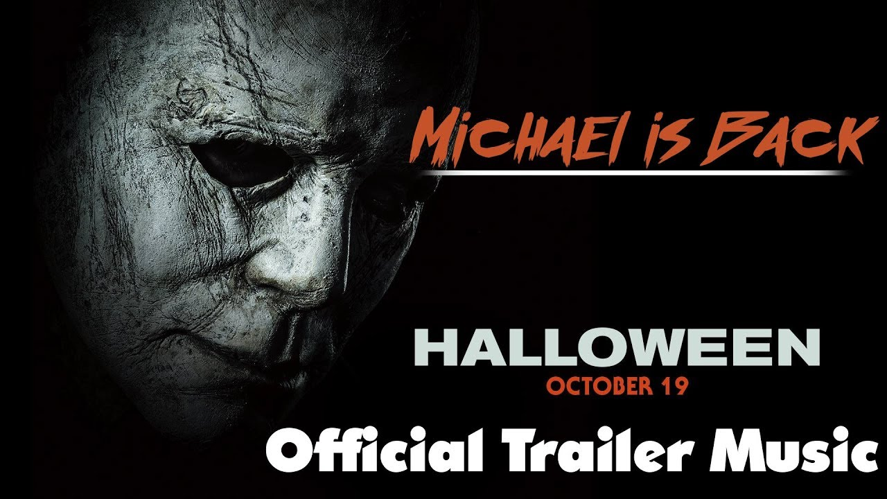 official halloween trailer music 2018|michael myers and halloween
