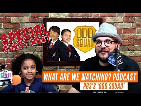 Kid s PBS's 'Odd Squad'  What Are We Watching Podcast