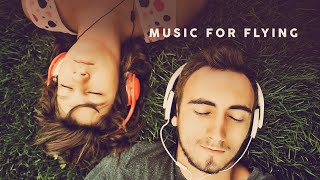 Music For Flying  - Cool Music 2021 Mqdefault