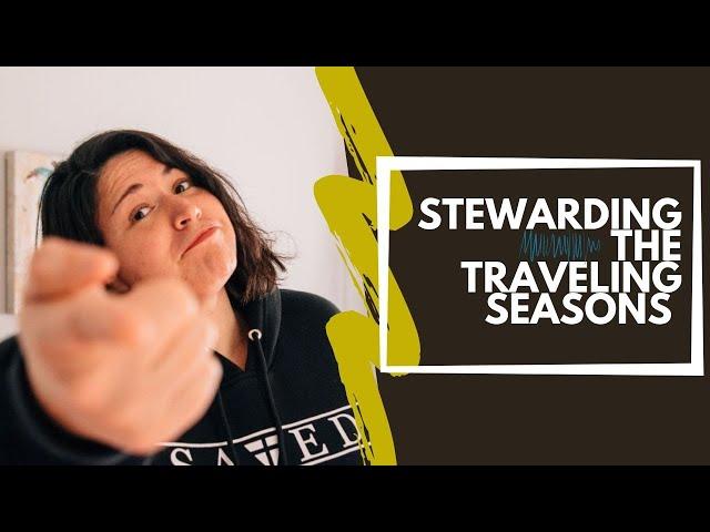 How to steward God while traveling- JustShayin
