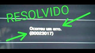 COMO RESOLVER O ERRO (80023017)