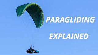 Paragliding Explained