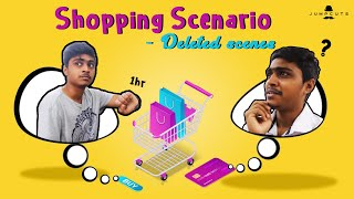 Shopping scenario - Deleted scenes