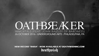 "Oathbreaker - ""Immortals"" (live, feat John Baizley of Baroness)"