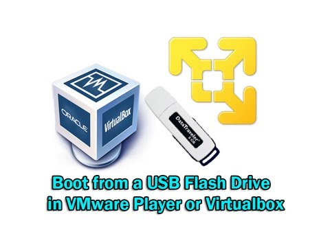 Boot from a USB Flash Drive in VMware Player or Virtualbox by Britec