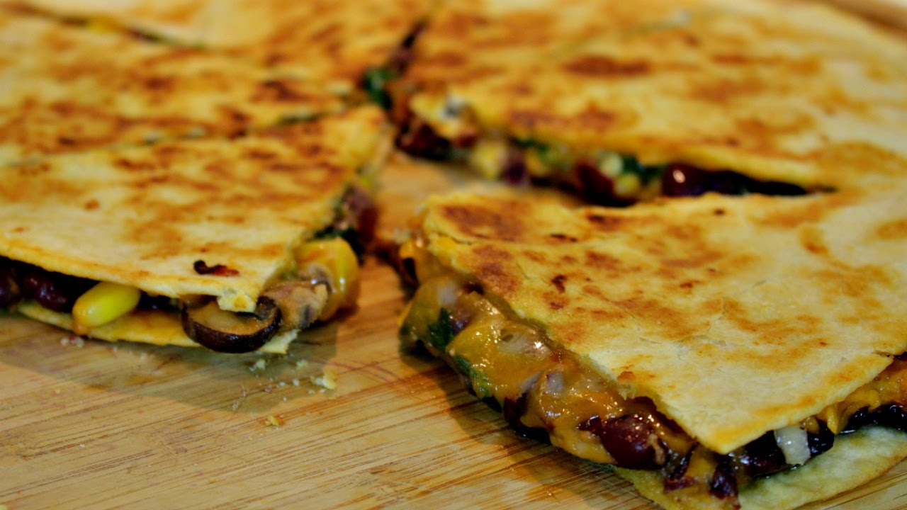 The Ultimate Vegetarian Quesadilla Recipe Youtube