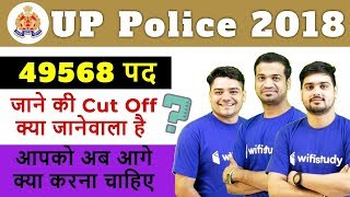 UP Police 2018 Exam | 49568 Posts (27-28 Jan 2019) | Expected Cut Off