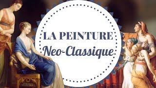 LA PEINTURE NEO-CLASSIQUE !
