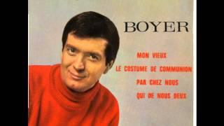 """""""mon vieux""""  jacques boyer"""