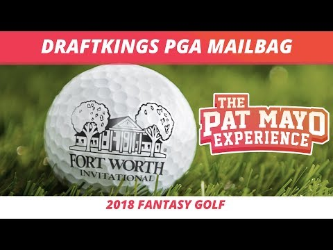 2018 Fantasy Golf Picks - DraftKings Fort Worth Invitational LIVE Q and A & Viewer Chat
