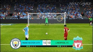 MANCHESTER CITY vs LIVERPOOL FC | Penalty Shootout | PES 2018 Gameplay PC
