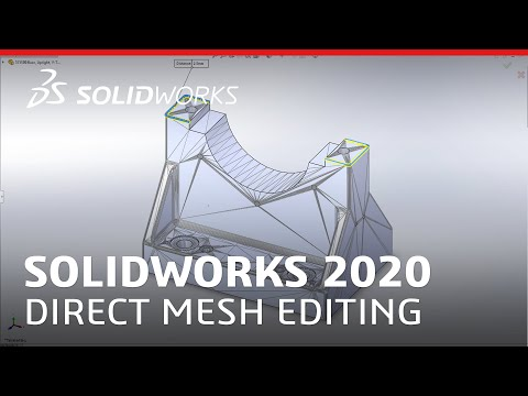 What's New in SOLIDWORKS 2020 - Direct Mesh Editing
