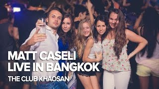 Matt Caseli at The Club Khaosan