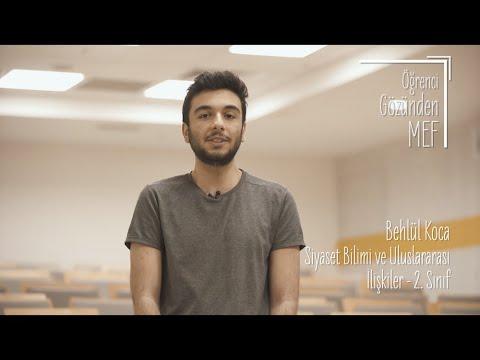 Öğrenci Gözünden MEF Üniversitesi / Behlül Koca - Siyaset Bilimi ve Uluslararası İlişkiler