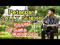 PETERPAN - SALLY SENDIRI COVER TRI SUAKA MUSISI JOGJA PROJECT