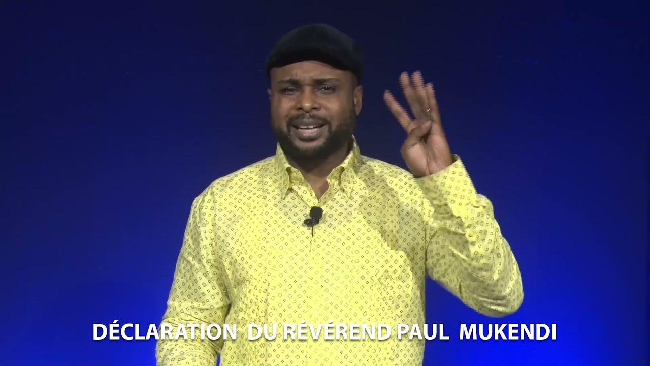 Download DÉCLARATION **FRACASSANTE** DU RÉVÉREND PAUL MUKENDI POUR LA VÉRITÉ