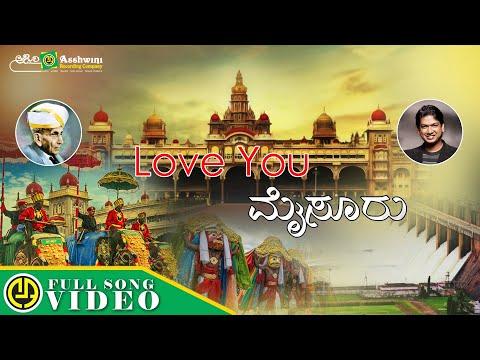 LOVE YOU MYSORE | Mysore Dasara Song 2019 | Vijay Prakash
