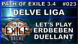PATH OF EXILE Delve - Liga #023 Erdbeben - Schlächter - Duellant [ deutsch / german / POE ]