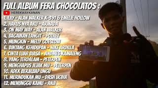 FERA CHOCOLATOS Full Album Cover Terbaru 2019 | Lily, Bagaikan langit, On May Way dll