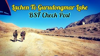 Lachen To Gurudongmar Lake Bike Ride   Bsf Check Post Experience    Kolkata To Gangtok Ep4