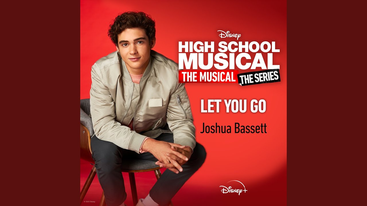 """Let You Go (From """"High School Musical: The Musical: The Series (Season 2)"""")"""