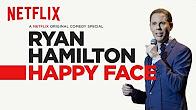Ryan Hamilton: Happy Face | Official Trailer [HD] | Netflix - Продолжительность: 67 секунд