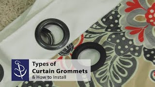 types of curtain grommets how to install
