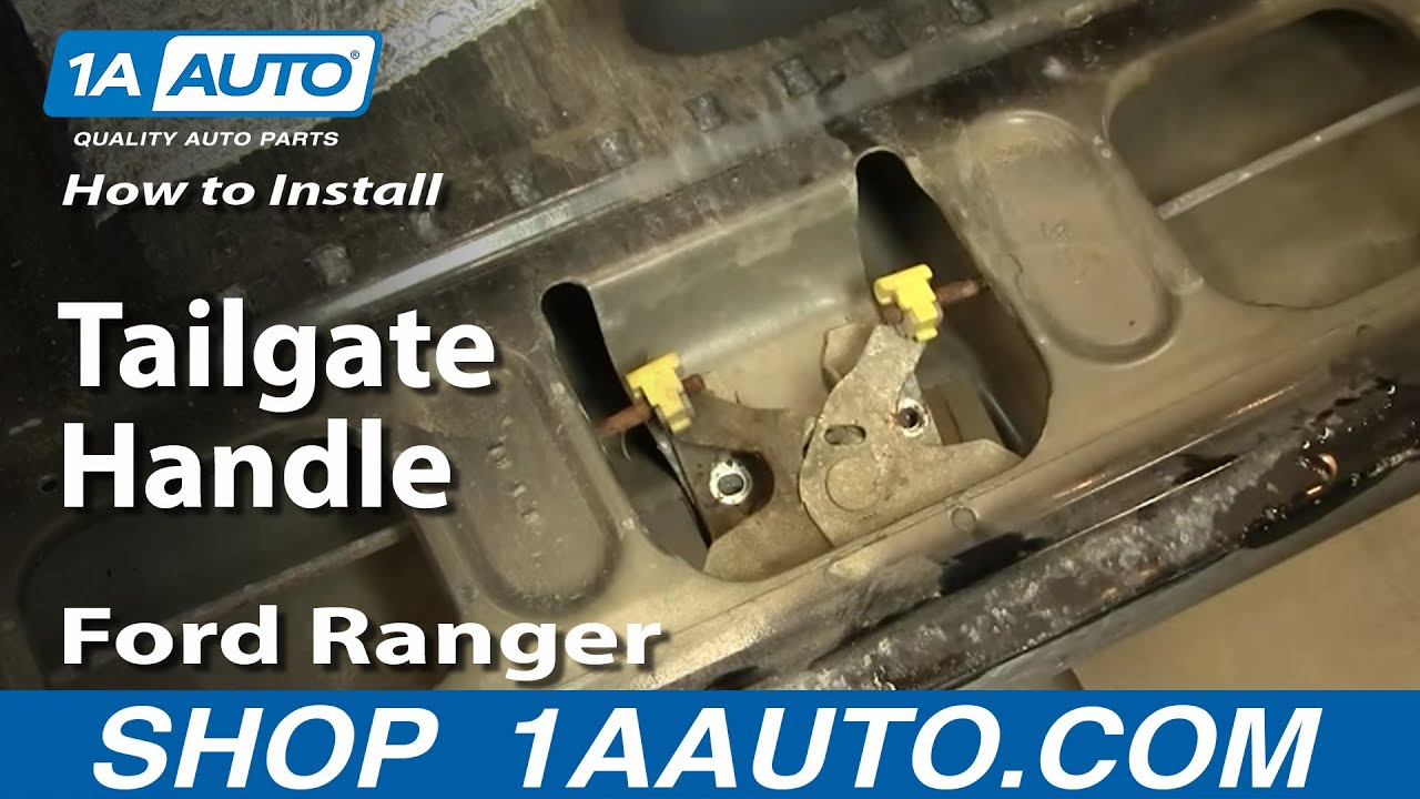 How To Replace Tailgate Handle 98 11 Ford Ranger Youtube