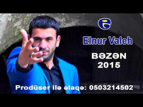 Elnur Valeh - Bezen 2015 LOGOSUZ
