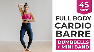 45-Minute Cardio Barre Worĸout | Intense Barre Workout with Optional Dumbbells