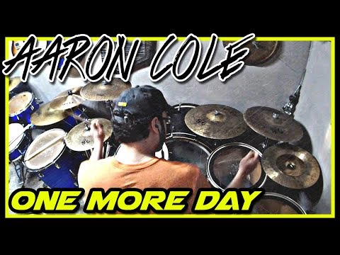 Aaron Cole - One More Day - Drum Cover