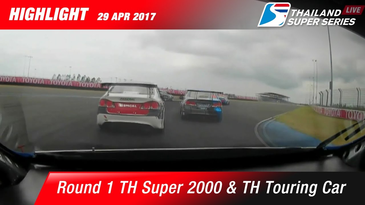 Highlight TH Super 2000 & TH Touring Car Rd.1 | Chang International Circuit , Buriram