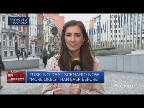 EUs Tusk warns a no-deal Brexit now more likely than ever before   Squawk Box Europe