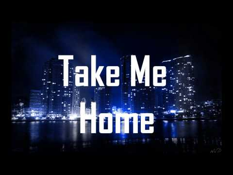 Take Me Home ft. Bebe Rexha (HD Lyrics)