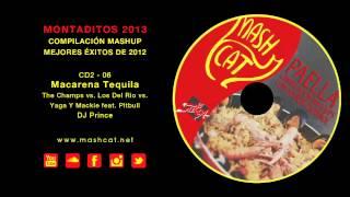 Paella 2013 06 DJ Prince - The Champs vs. Los Del Río vs. Pitbull - Macarena Tequila