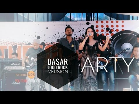 DASAR JODO (Rock Version) #Arty Feat N25