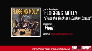 Flogging Molly - From the Back of a Broken Dream (Official Audio)
