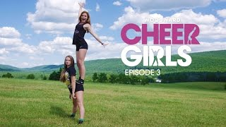 Havin' a Good Time - EP3 - Woodward Cheer Girls