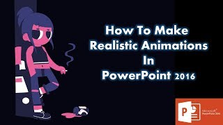 How To Create Realistic Animation in PowerPoint 2016 | Character Rigging Tutorial