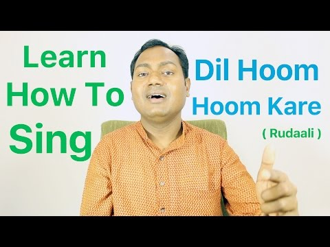 """How To Sing """"Dil Hoom Hoom Kare - Rudaali"""" Bollywood Singing Lessons By Mayoor"""