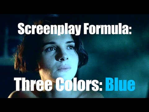 Screenplay Formula: Three Colors: Blue