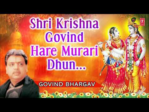 Shri Krishna Govind Hare Murari Dhun I GOVIND BHARGAV I Full Audio Song I T-Series Bhakti Sagar