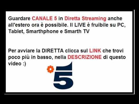 Guardare CANALE 5 in Streaming anche all'estero